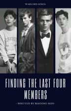 Warlord Kings (Finding The Last Members) by mafioso_akio