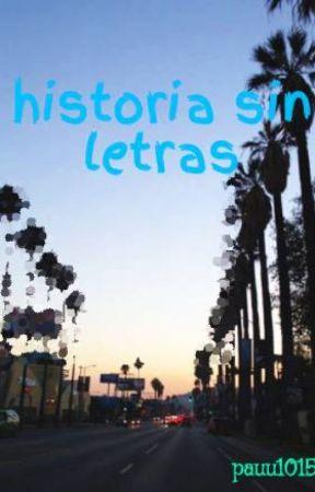 historia sin letras by pauu1015