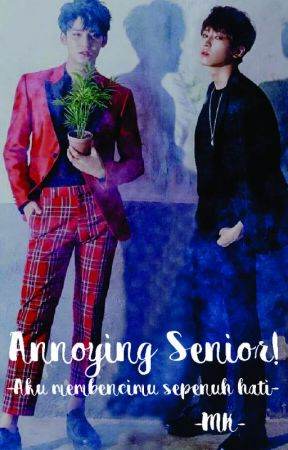 Annoying Senior! [MEANIE COUPLE] by chris1497
