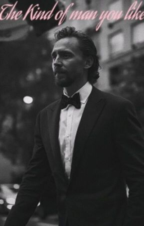 The Kind of Man You Like by Raretragedy