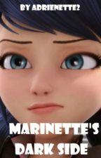 Marinette's Dark Side by adrienette2