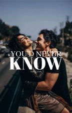 You'd Never Know | Wattys2018Shortlist by honey_rosh