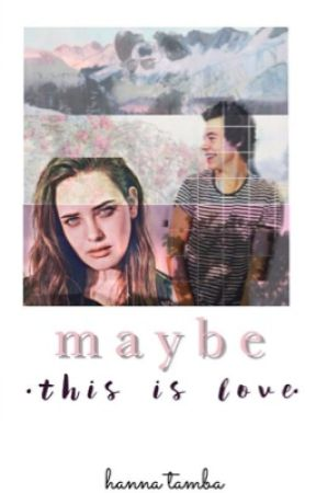 Maybe This Is Love // Harry Styles by whoringstylinson