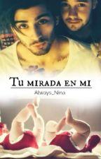 Tu mirada en mi |Ziam| M-preg by Always_Nina