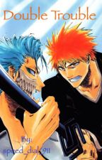 Double Trouble (Grimmjow x reader x Ichigo) by speed_dial_911