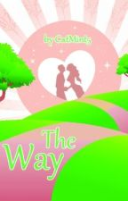 The Way ✓ by CatMint5