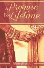 A Promise For Lifetime (APFL) by blazingfire1012