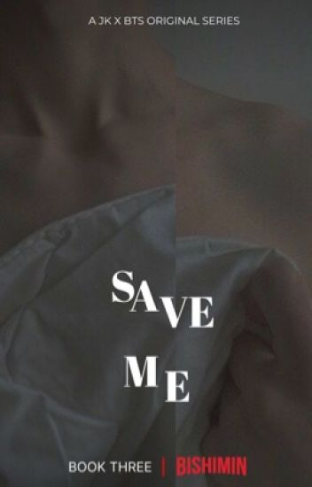 Save Me|JungkookxBTS