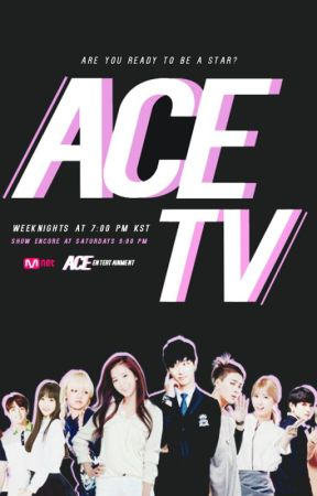 ACE TV Season 1 - ACE Entertainment's Star-Studded Reality Show! by ACE_Ent