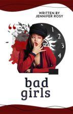 (12 chòm sao) Bad girls by JenniferRosy