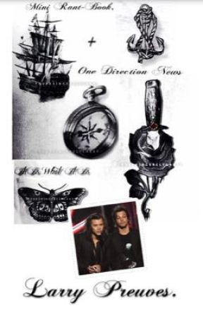 Mini-Rant-Book, Larry Preuves + News 1D. 2 by CadourLSO