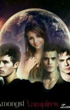 Amongst Vampires by courtneyrush756