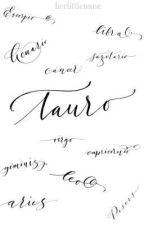 Yo soy Tauro, ¿y tú? by herlittlemuse