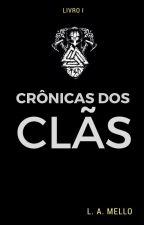 Crônica dos Clãs by LuizMello3