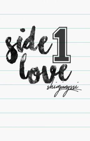 Side Love ||| by Shimjangssi