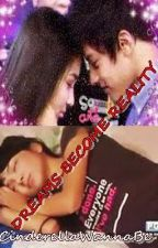 Dreams become Reality [KathNiel] [FIN] by letthingshappen