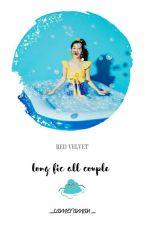 [RED VELVET] All Couple {LONGFIC} by Espoir1111