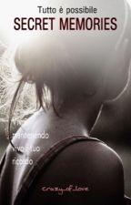 Secret Memories ( Secret Silence 2) by crazy_of_love
