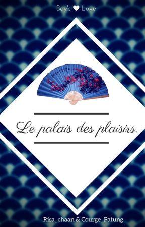 ° Le palais des plaisirs °  Boy's Love [ Collaboration ] by Risa_chaan