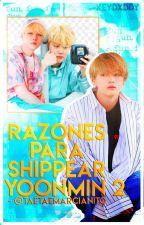 ✨Razones para shippear YoonMin 2✨ by -KeyDxddy