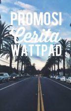 Promosi Cerita Wattpad by evarhymes
