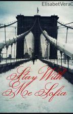 Stay With Me Sofia by ElisabetVera0