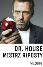 Dr House | Mistrz riposty by yuzoaa