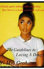 The Guidelines To Loving A Drug Dealer| Urban  by QveenMimithaplug
