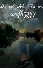 Дыши, пока я рядом by arefh5467