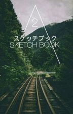 ~2~°[SKETCH BOOK]°[スケッチブック]°* Bitti* by AkinamikiKo