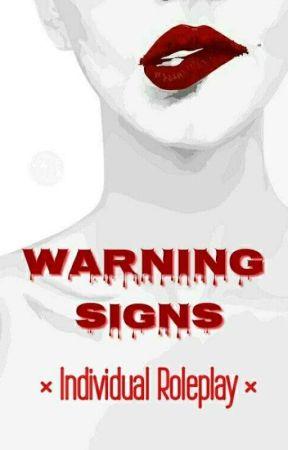 Wᴀʀɴɪɴɢ Sɪɢɴs || Iηɗ. ƊєтαιƖєɗ Rρ by Warning_-Signs