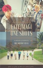 Fate/Magi One Shots  by mr_kriswuyifan