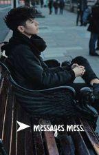 ➤ messages mess. 「 kristian kostov fanfiction. 」 by aestheticskris