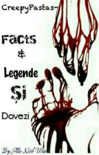 CreepyPastas-Facts & Legende Si Dovezi by --NothingForever--