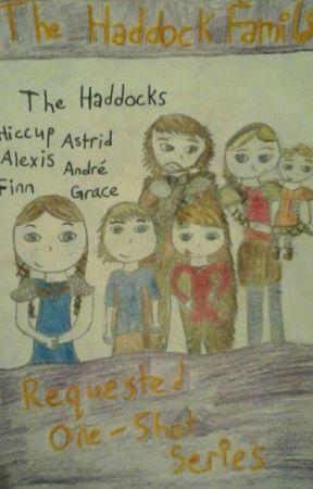 The Haddock Family-One Shot Series - Guidelines - Wattpad