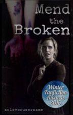 Mend The Broken [Tradução Pt] by gabyanastacio