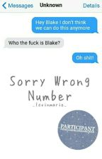 Sorry, Wrong Number by kxrlamarie