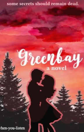 Greenbay [COMPLETED] by when-you-listen