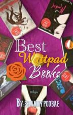 Best Wattpad Books ☮☮☮☮☮  by shannypoobae