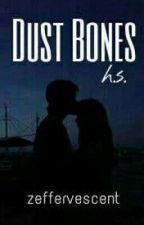 Dust Bones H.S. /[Greek Translation/Ελληνικά] ✔ by collecting_moments