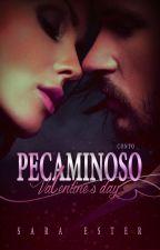 Conto Pecaminoso Valentine's Day (DEGUSTAÇÃO) by SaradoJonas