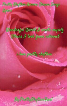 Pretty Rhythm Aurora Dream Songs Lyrics by Angelica__11