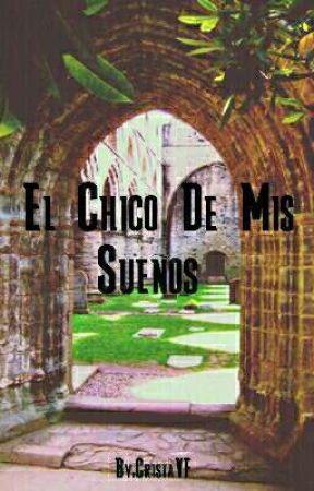 El Chico De Mis Sueños  by CristaVF