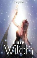 Pure Witch [END] by rezyren
