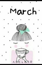 March by adelbsr