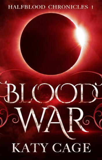 Blood War (Halfblood Chronicles, #1)