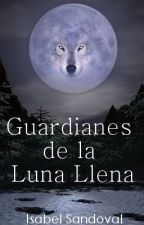 Guardianes de la Luna Llena © by MarianParraga