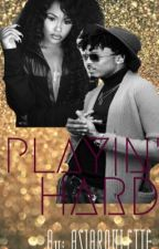 PLAYIN' HARD (A August Alsina Story) by asiaroulette
