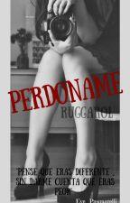 •Perdóname• |Ruggarol| by Eve_Pasquarelli