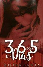 365 dias com ela by leninhafaria